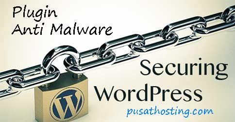 WordPress Plugin Anti Malware Terbaik 2015 Pilihan PusatHosting