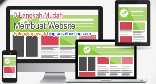 3 Langkah Mudah Membuat Website