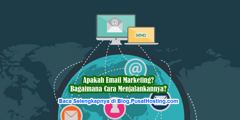 Apakah Email Marketing itu?