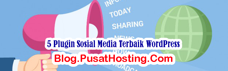 5 Plugin Sosial Media Terbaik WordPress