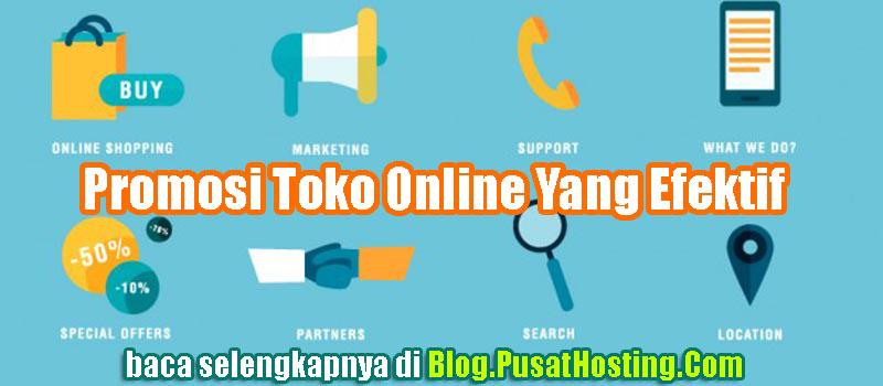 Promosi Toko Online Yang Efektif