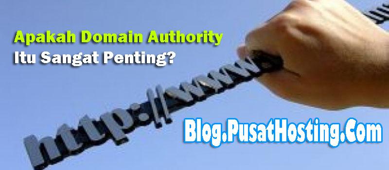 Apakah Domain Authority Itu Sangat Penting?