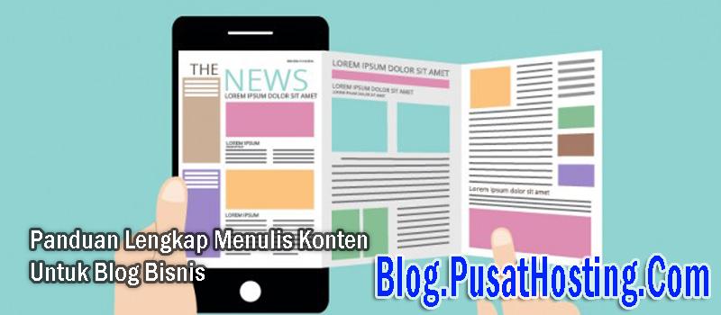 Panduan Lengkap Menulis Konten Untuk Blog Bisnis