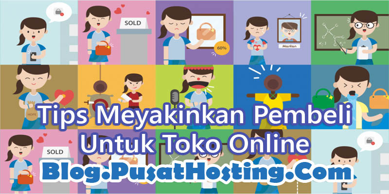 Tips Meyakinkan Pembeli Untuk Toko Online