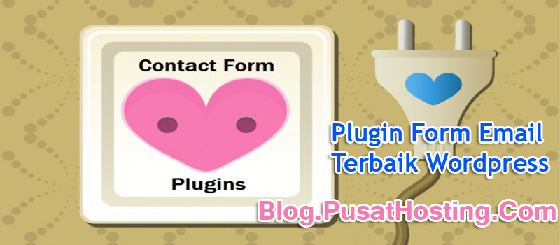6 Plugin Form Email Terbaik WordPress