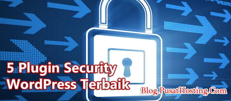 5 Plugin Security WordPress Terbaik