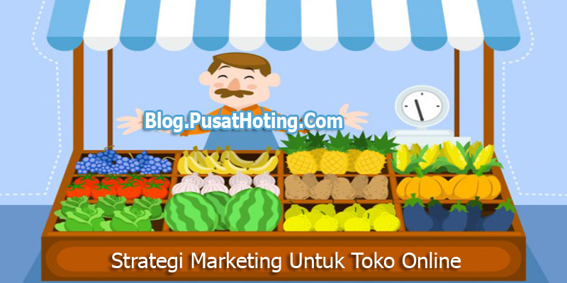 strategi marketing toko online