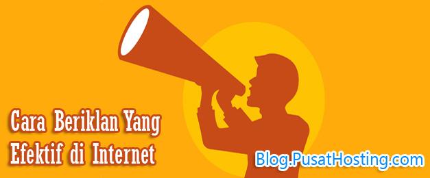 4 Cara Beriklan Yang Efektif di Internet